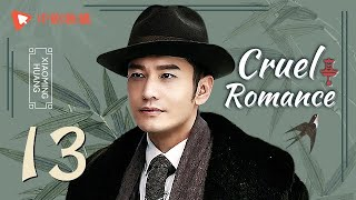 Nonton Cruel Romance   Episode 13   English Sub     Joe Chen  Huang Xiaoming  Film Subtitle Indonesia Streaming Movie Download