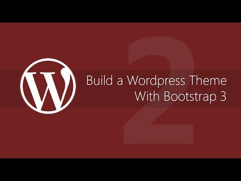 Make a WordPress theme with Bootstrap 3 – Tutorial #2