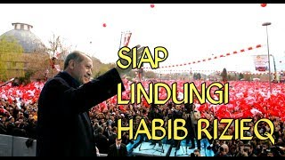 Video PRESIDEN ERDOGAN : RAKYAT TURKI SIAP LINDUNGI HABIB RIZIEQ MP3, 3GP, MP4, WEBM, AVI, FLV September 2017