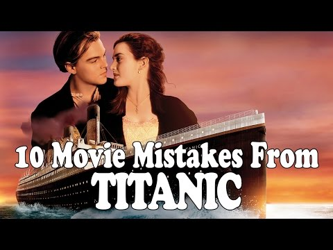 Video 10 Movie Mistakes From: Titanic - Film Fails download in MP3, 3GP, MP4, WEBM, AVI, FLV January 2017