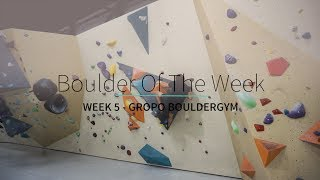 Boulder of the Week - Week 5  - V3 Mantle Problem by Verticalife