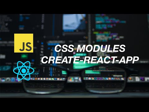 HOW TO USE CSS MODULES WITH CREATE-REACT-APP