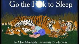 Go the f**k to sleep, read by Samuel L Jackson