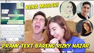Video PRANK TEXT BARENG RIZKY NAZAR (KENA MARAH!) MP3, 3GP, MP4, WEBM, AVI, FLV Maret 2019