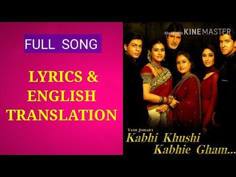 Kabhi Khushi Kabhi Gham Title Song  LYRICS  TRANSLATION  |Shah Rukh Khan| Lata Mangeshkar