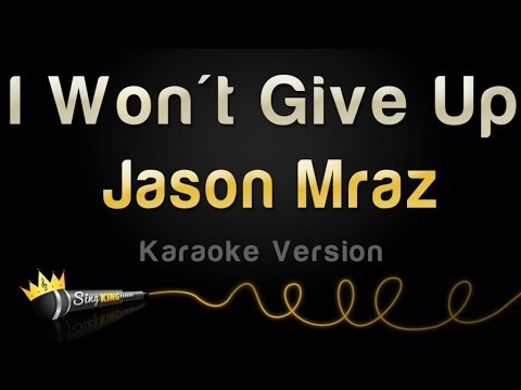 Jason Mraz - I Won't Give Up (Karaoke Version) Mp3