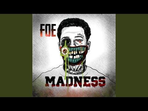 foe solid madness