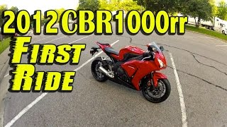 5. First Time Riding a 2012 Honda CBR1000rr - Compared to CBR600rr - First Impressions