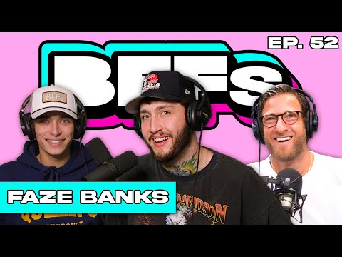 FAZE BANKS SPEAKS ON OFFSHORE GAMBLING ACCUSATIONS — BFFs EP. 52