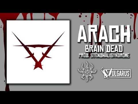 Arach - [01/13] - Brain Dead | Prod. Stendhal Syndrome