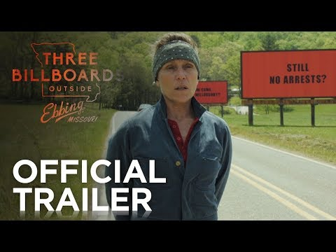 THREE BILLBOARDS OUTSIDE EBBING MISSOURI | Now Playing