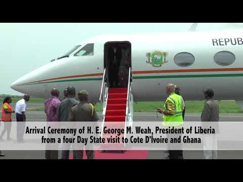 Arrival Ceremony Of Prez. Weah From A 4 Days State Visit To The Ivory Cost And Ghana