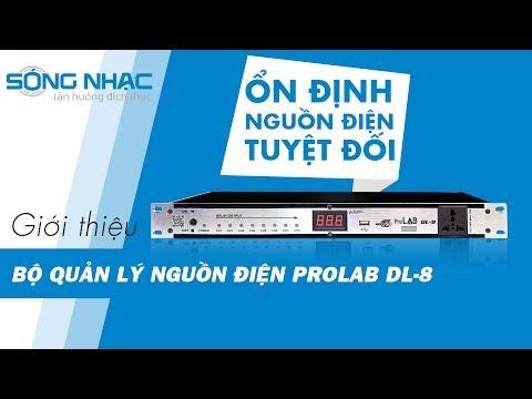 [Sóng Nhạc] Bộ quản lý nguồn điện Prolab DL-8