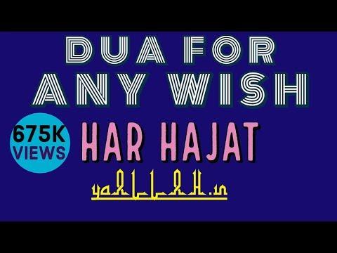 Video Dua for Any Wish Hajat to Come True-Har Hajat Pori Hone ka Wazifa download in MP3, 3GP, MP4, WEBM, AVI, FLV January 2017
