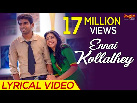 Video Ennai Kollathey Lyrical  Video | Geethaiyin Raadhai | Ztish | Shalini Balasundaram download in MP3, 3GP, MP4, WEBM, AVI, FLV January 2017