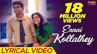 Video Ennai Kollathey Lyrical  Video | Geethaiyin Raadhai | Ztish | Shalini Balasundaram MP3, 3GP, MP4, WEBM, AVI, FLV April 2018