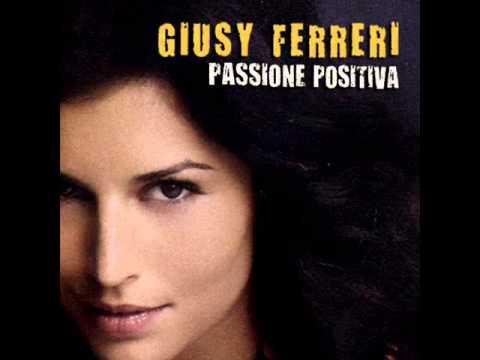 , title : 'Giusy Ferreri - Passione Positiva'