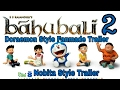 Bahubali 2 Spoof Hindi | Doraemon Style Spoof | Doraemon VM Bollywood Trailer | Doraemon Spoof |