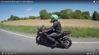 7. Is the Yamaha R3 Big Enough For A Man? (Highway)