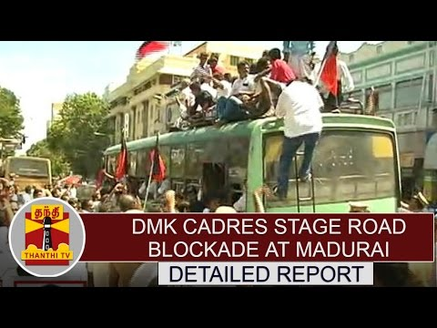 Cauvery-issue--DMK-cadres-stage-road-blockade-at-Madurai-Detailed-Report