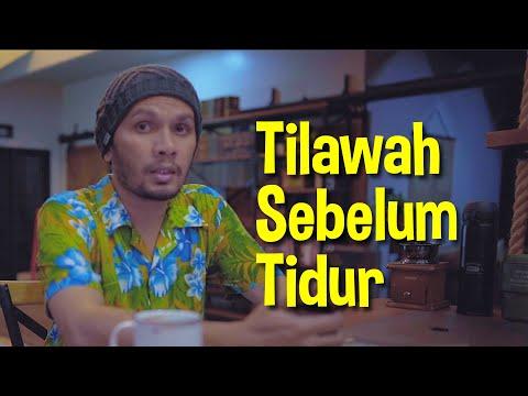 Tilawah Sebelum Tidur (QS. An Najm)