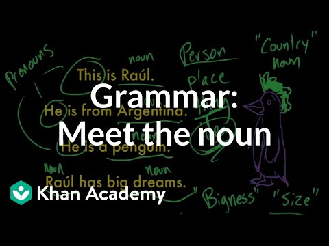 Introduction To Nouns Video Khan Academy