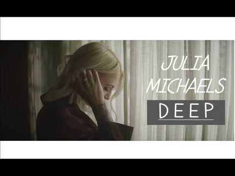 Julia Michaels - Deep ( LYRICS )