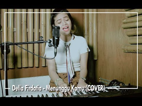 gratis download video - Anji--Menunggu-Kamu-COVER-by-Della-Firdatia