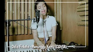 Video Anji - Menunggu Kamu (COVER) by Della Firdatia MP3, 3GP, MP4, WEBM, AVI, FLV Juni 2018