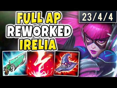 THIS AP REWORKED IRELIA BUILD WILL BE NERFED! INSTANT ONE-SHOTS, INVINCIBILITY - League Of Legends