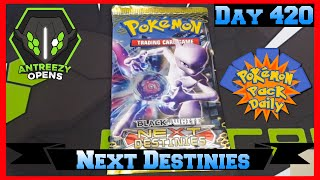 Pokemon Pack Daily Next Destinies Booster Opening Day 420 - Featuring Antreezy Opens by ThePokeCapital