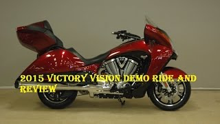 3. 2015 Victory Vision Demo Ride and Review