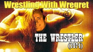 Nonton The Wrestler  1974    Wrestling With Wregret Film Subtitle Indonesia Streaming Movie Download