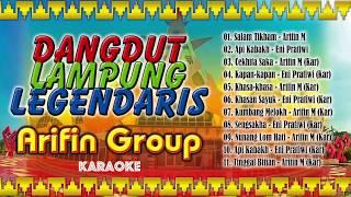 Dangdut Lampung Legendaris - Arifin Group (Part II)
