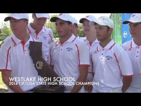 Westlake High School wins 2014 CIF/CGA High School Boys Golf Championship