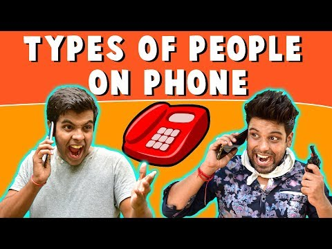 Types of PEOPLE on PHONE | The Half-Ticket Shows