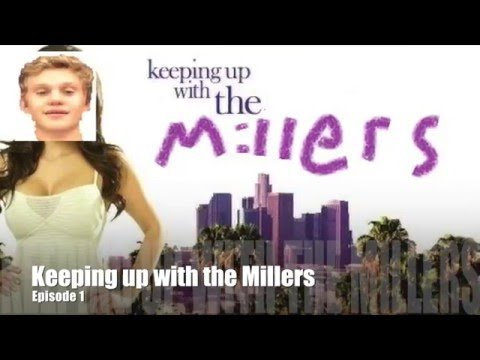 Keeping up with the Millers episode 1