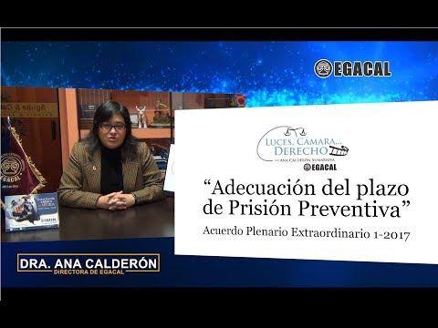 Programa 46 - Adecuación del plazo de prisión preventiva - Luces Cámara Derecho - EGACAL