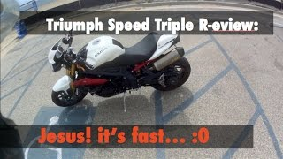 8. Triumph Speed Triple R Review - Good First Bike?