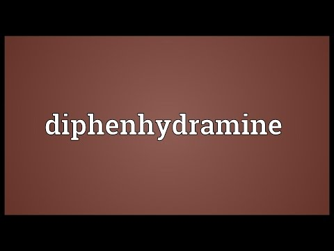 Diphenhydramine Meaning