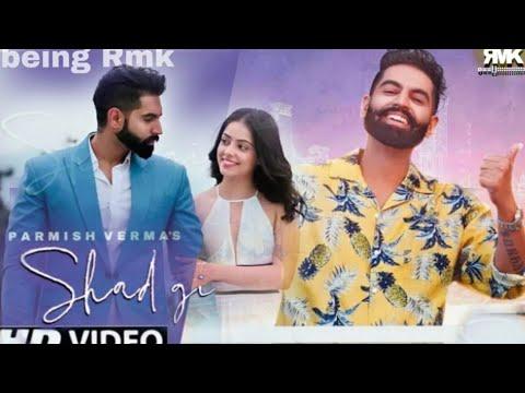 Shadgi | ( Official video) Parmish Verma | Laddi Chahal | Latest Punjabi Songs 2020