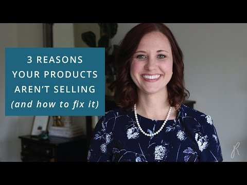 Reasons Your Products Aren't Selling  - How to Increase Sales Online