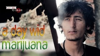 Nepali Short Film : A Day Wid Marijuana [Art Movie]