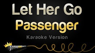 Passenger - Let Her Go (Karaoke Version)