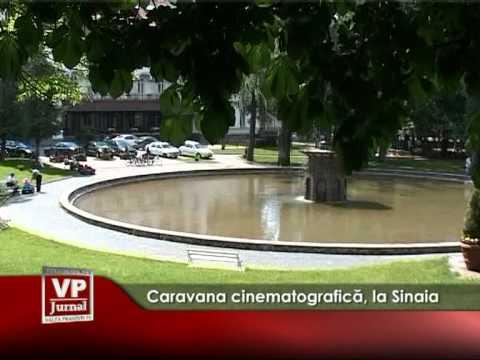Caravana cinematografică, la Sinaia