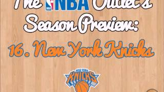 The NBA Outlet's Preview Series: 16. New York Knicks