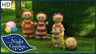 In the Night Garden – Ooo Brings the Ball Indoors