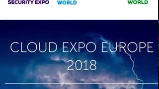 The unmissable Cloud Expo Europe 2018 in a nutshell!