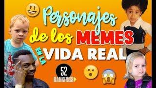 Video PERSONAJES DE LOS MEMES EN LA VIDA REAL - ¿Quiénes son y de dónde salieron? - 52 rankings MP3, 3GP, MP4, WEBM, AVI, FLV Februari 2019