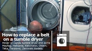 http://www.how-to-repair.com/help/how-to-replace-a-tumble-dryer-belt-hoover-or-candy This video is on a tumble dryer that is not turning.  can be used on Hoover or Candy tumble dryer and some Maytag, Helkama, Kelvinator, Otsein, Teka, Terzismo, Zerowatt models.